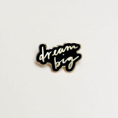 dream big pin